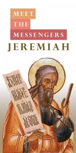Meet The Messengers Jeremiah