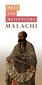Meet The Messengers Malachi