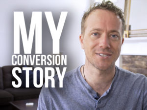 "Matt Fradd with text ""my conversion story"""