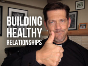 Fr. Mike with text Building Healthy Relationships