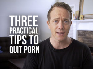 "Matt Fradd with text ""Three Practical Tips to Quit Porn"""