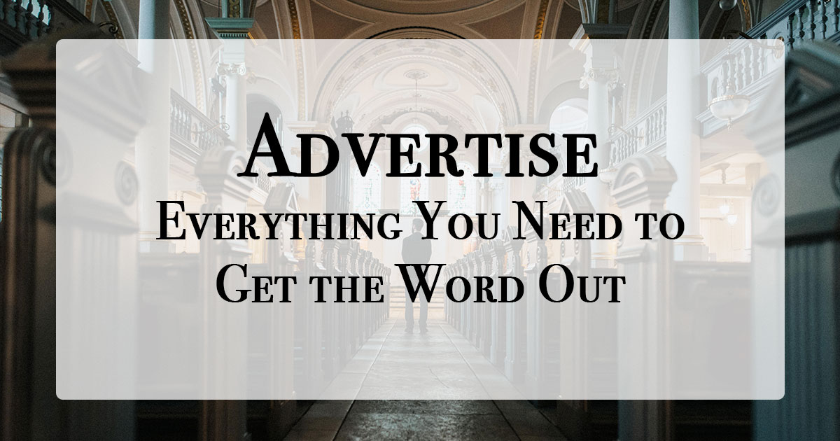 Advertise - Everything You Need to Get the Word Out