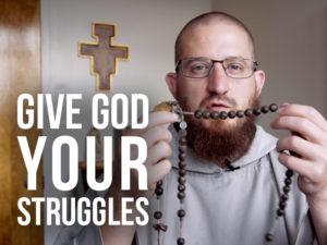 Give God Your Struggles