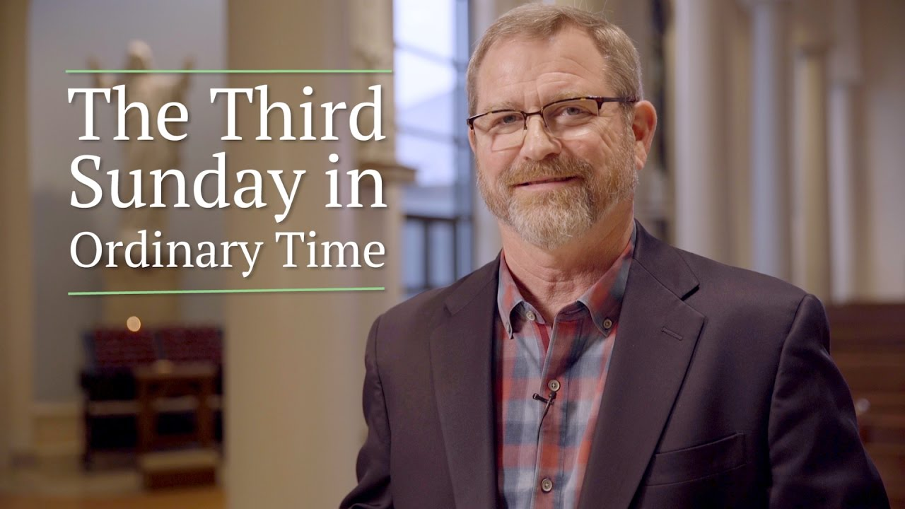 Third Sunday in Ordinary Time - Ascension Press Media